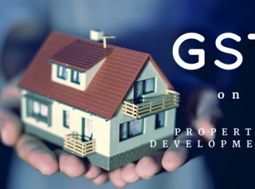 GST changes for property developers
